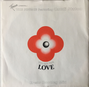 "Source (The) ft Candi Staton ‎- You Got The Love (7"")  (VG+/VG)"